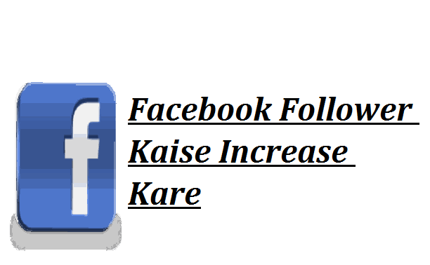 Facebook-Followers-Increase-Kare