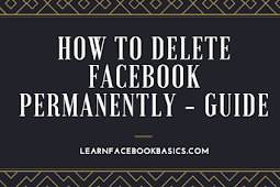 How to Delete Facebook Permanently Guide #DeleteFacebook