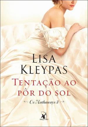 Tentação-ao-Pôr-do-Sol-Os-Hathaways-Lisa-Kleypas
