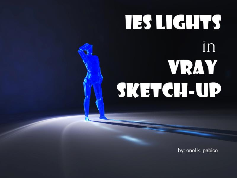 SKETCHUP TEXTURE: VRAY IES LIGHT