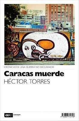 Carátula de Caracas muerde (Héctor Torres - 2012)