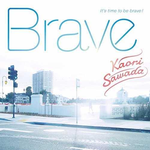 [Single] 澤田 かおり – Brave (2015.05.27/NMP3/RAR)