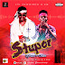 F! MUSIC: Dj Raw (@djraw_9ja) ft Citiboi - Stupor (Prod By Don Drim) | @FoshoENT_Radio