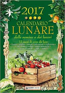 Calendario Lunare Delle Semine E Dei Lavori 2017. 12 Mesi Di Cose Da Fare PDF