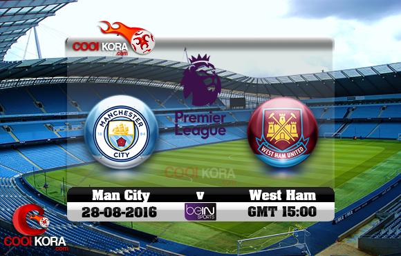 مشاهدة مباراة مانشستر سيتي ووست هام اليوم 28-8-2016 في الدوري الإنجليزي