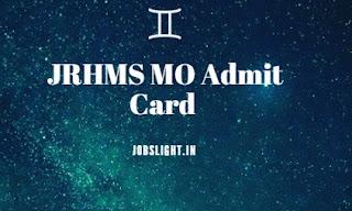 JRHMS MO Admit Card 2017