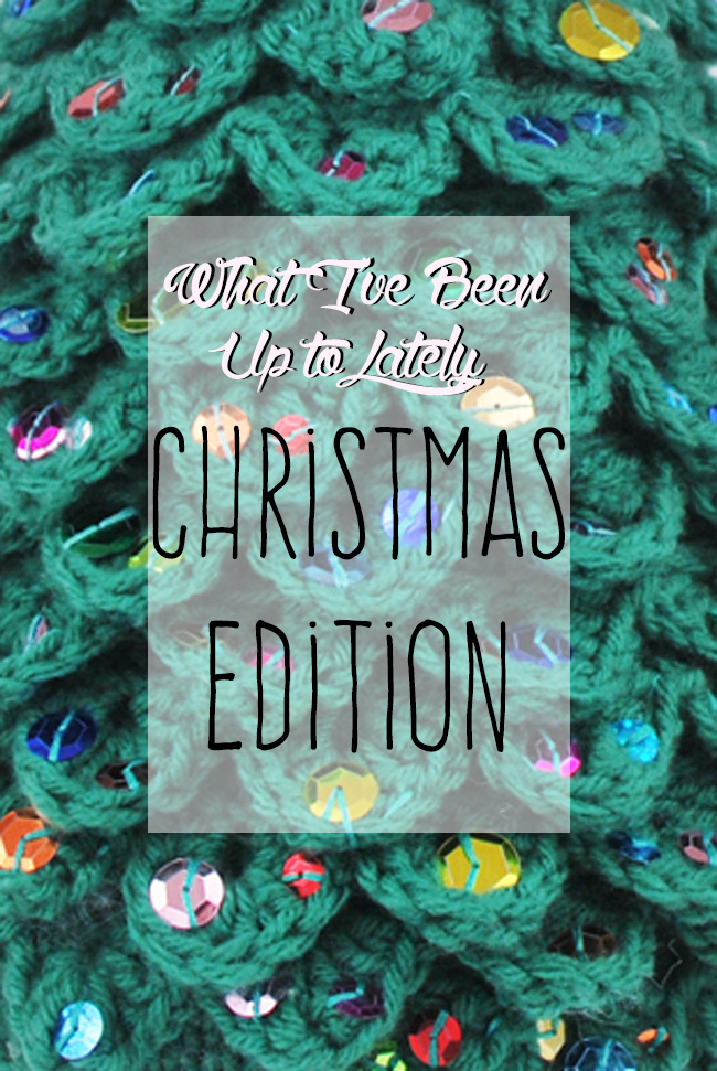 What I've Been Up to Lately: Christmas Edition | Yeti Crafts