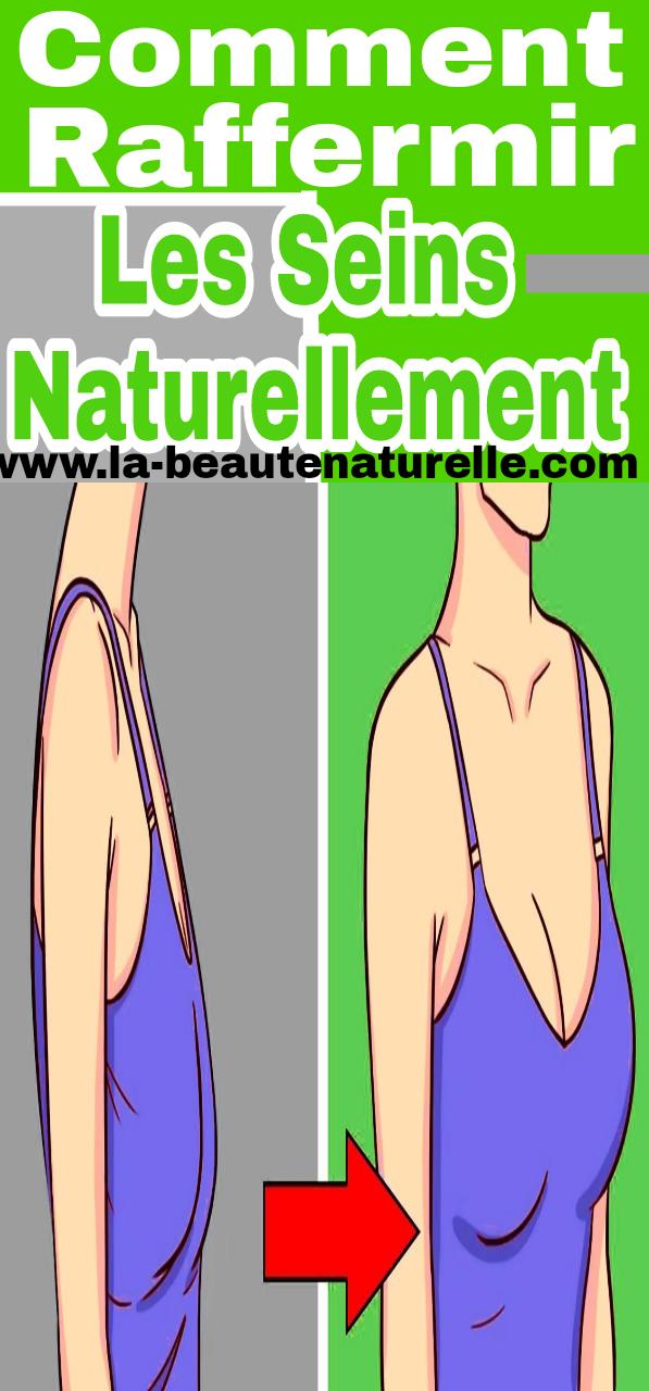 Comment raffermir les seins naturellement