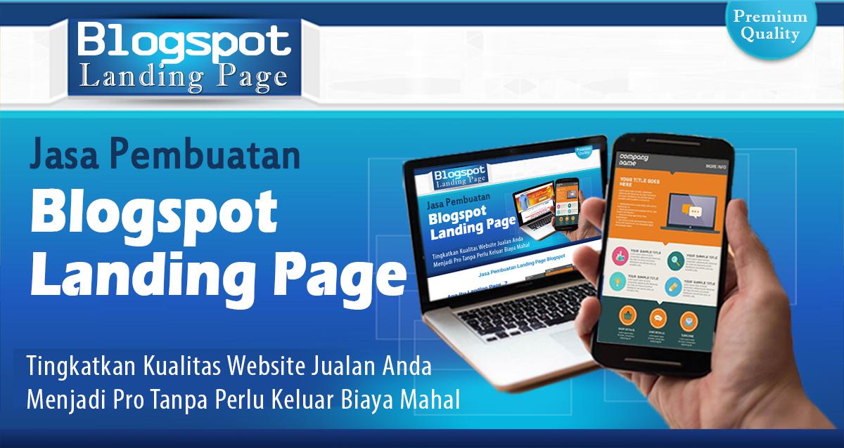 Jasa Pembuatan Blogspot Landing Page