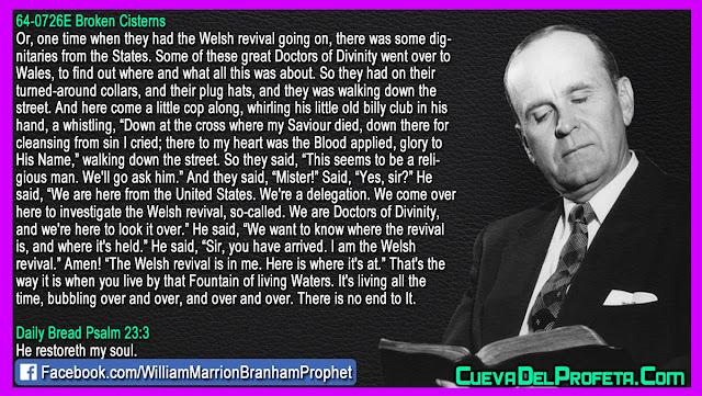 I am the Welsh revival - William Branham Quotes