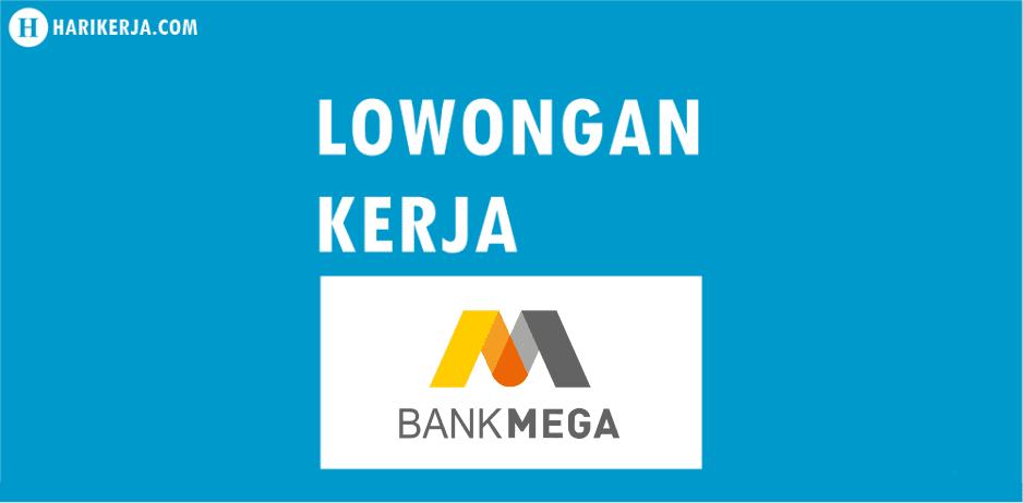 Lowongan Kerja Bank Mega Terbaru Juli 2017