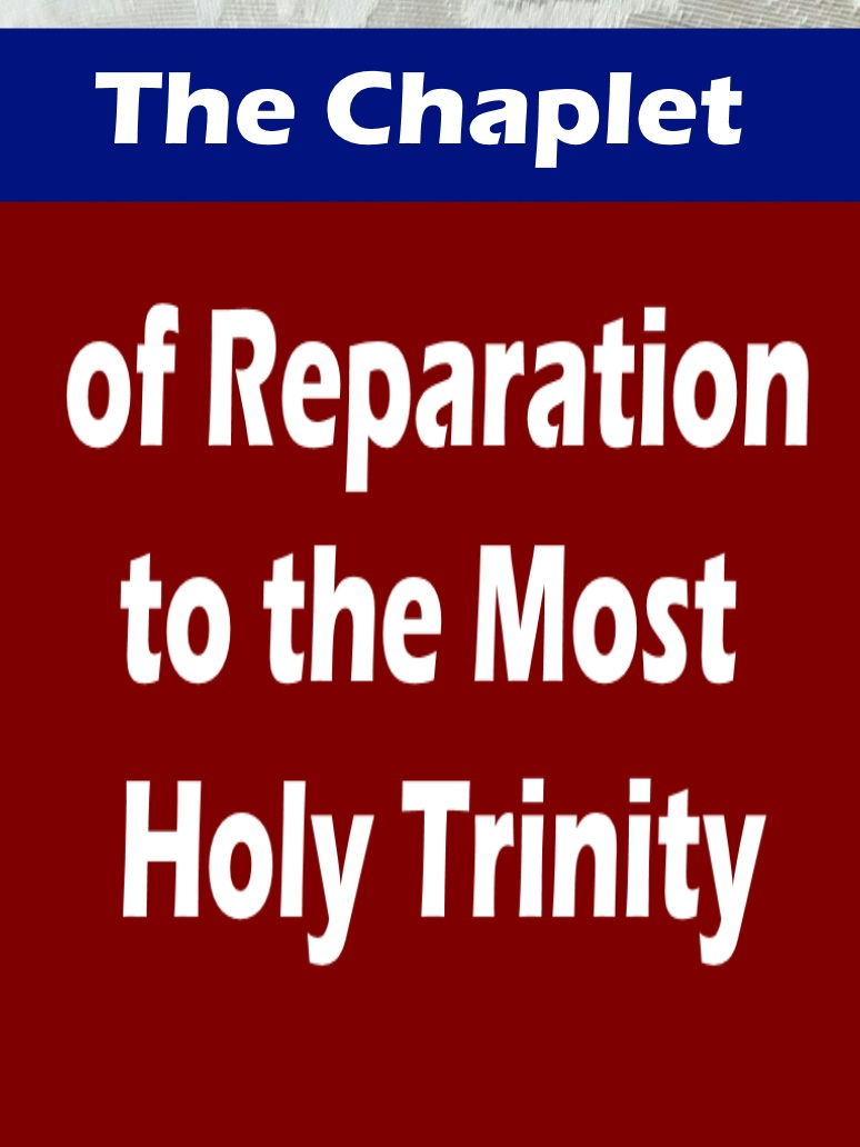 The Chaplet of Reparation to the Most Holy Trinity