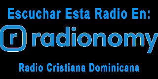 Escuchar Radio Cristiana Dominicana En Radionomy