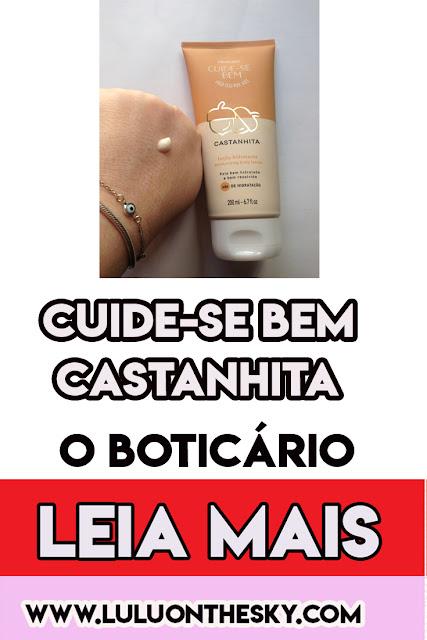 Cuide-se Bem Loção Hidratante Desodorante Corporal Castanhita - O Boticário