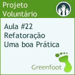 GreenFootBR - Vídeo #22 - Refatoração - Uma boa Prática
