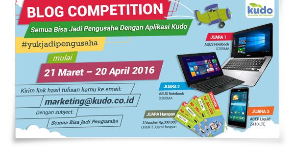 Ikuti Blog Competition #YukJadiPengusaha dari KUDO Indonesia