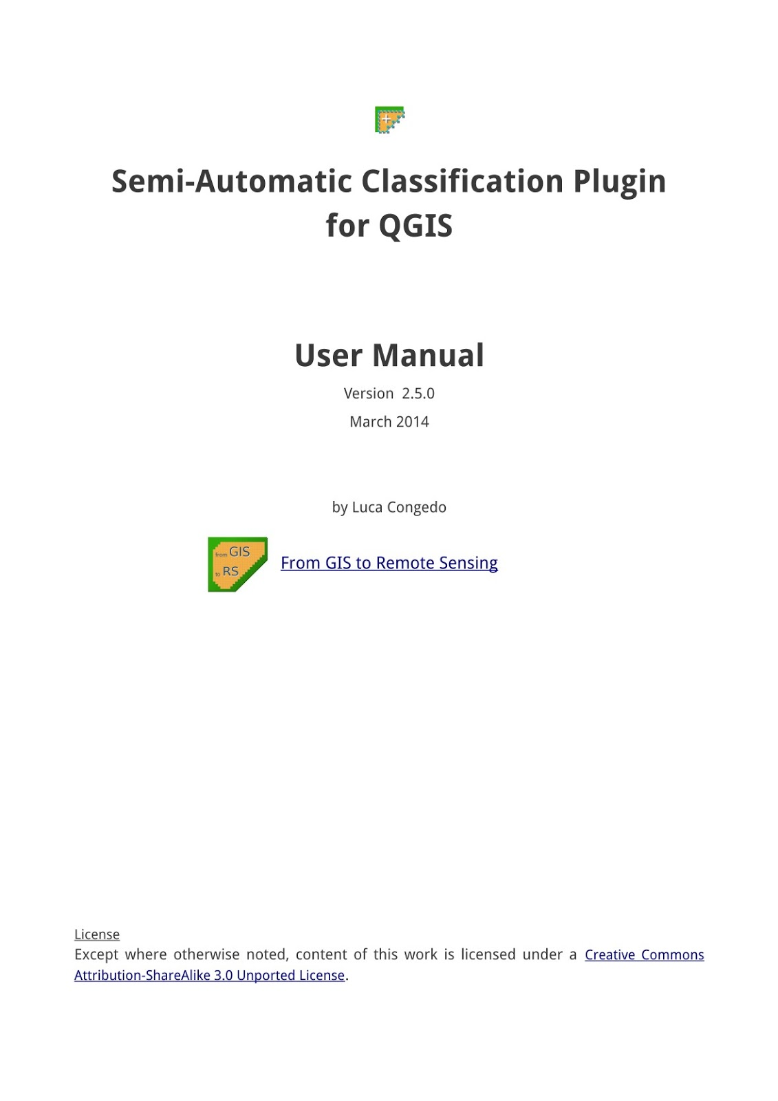 From GIS to Remote Sensing: Published the User Manual of the Semi