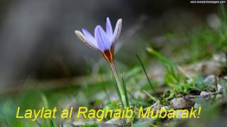 laylat al raghaib mubarak