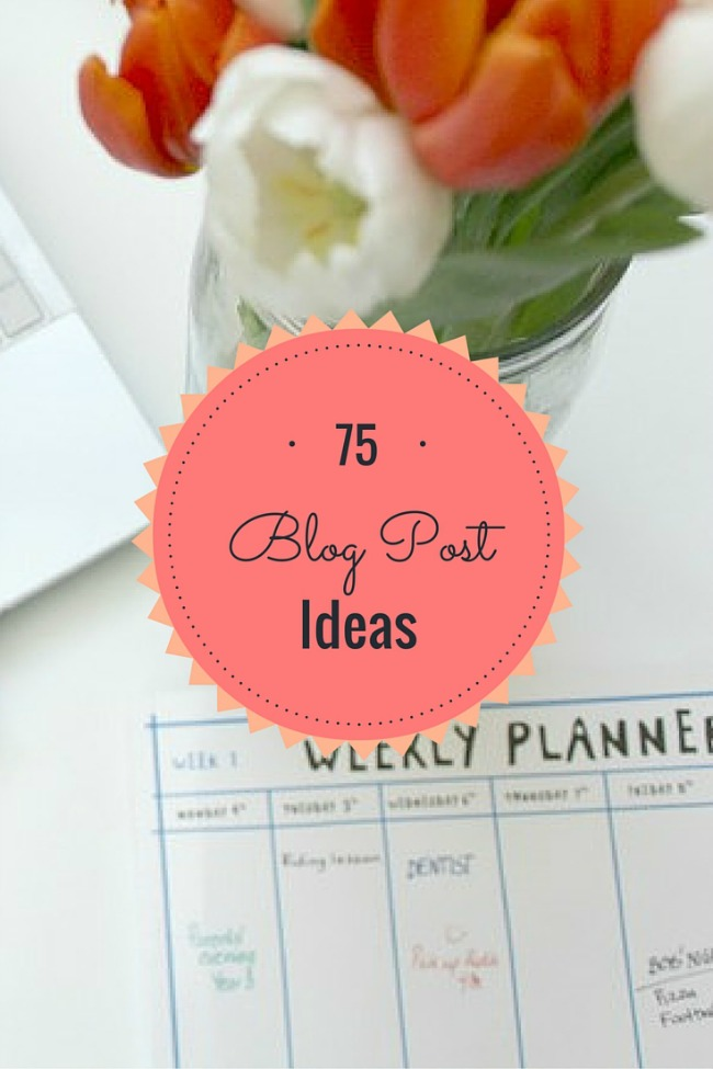 75 blog post ideas for lifestyle bloggers, beauty bloggers and fashion bloggers from Nourish ME - http://nourishmeclean.blogspot.com