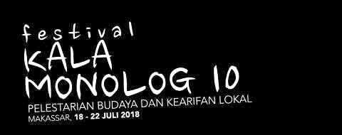 Festival Kala Monolog 10 Libatkan Penulis Naskah Asal Makassar