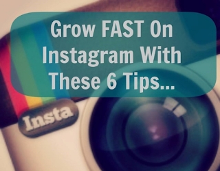 Grow FAST On Instagram With These 6 Tips