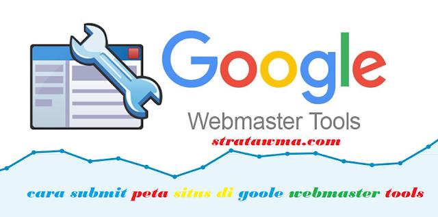Cara Submit Sitemap Blog Ke Google Webmaster Tools