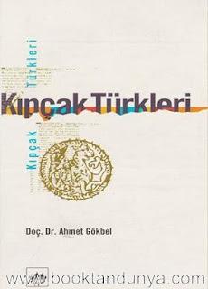 Ahmet Gökbel - Kıpçak Türkleri