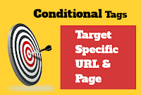Learn and Apply Blogger Conditional Tags
