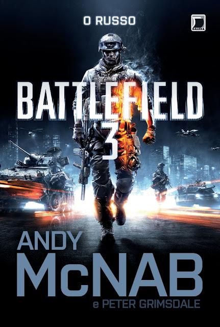 """News: Capa do livro """"Battlefield 3: O russo"""", escrito por Andy McNab. 7"""