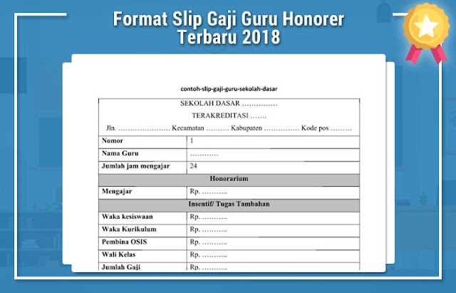 Format Slip Gaji Guru Honorer Terbaru 2018 Berkas Guru