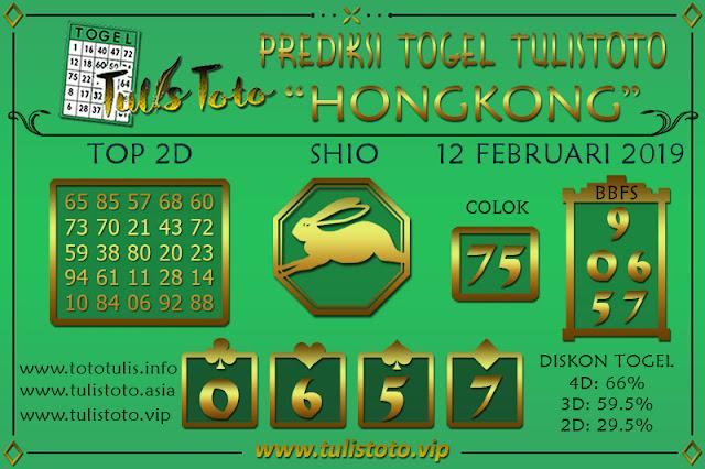 Prediksi Togel HONGKONG TULISTOTO 12 FEBRUARI 2019