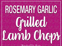 ROSEMARY GARLIC GRILLED LAMB CHOPS