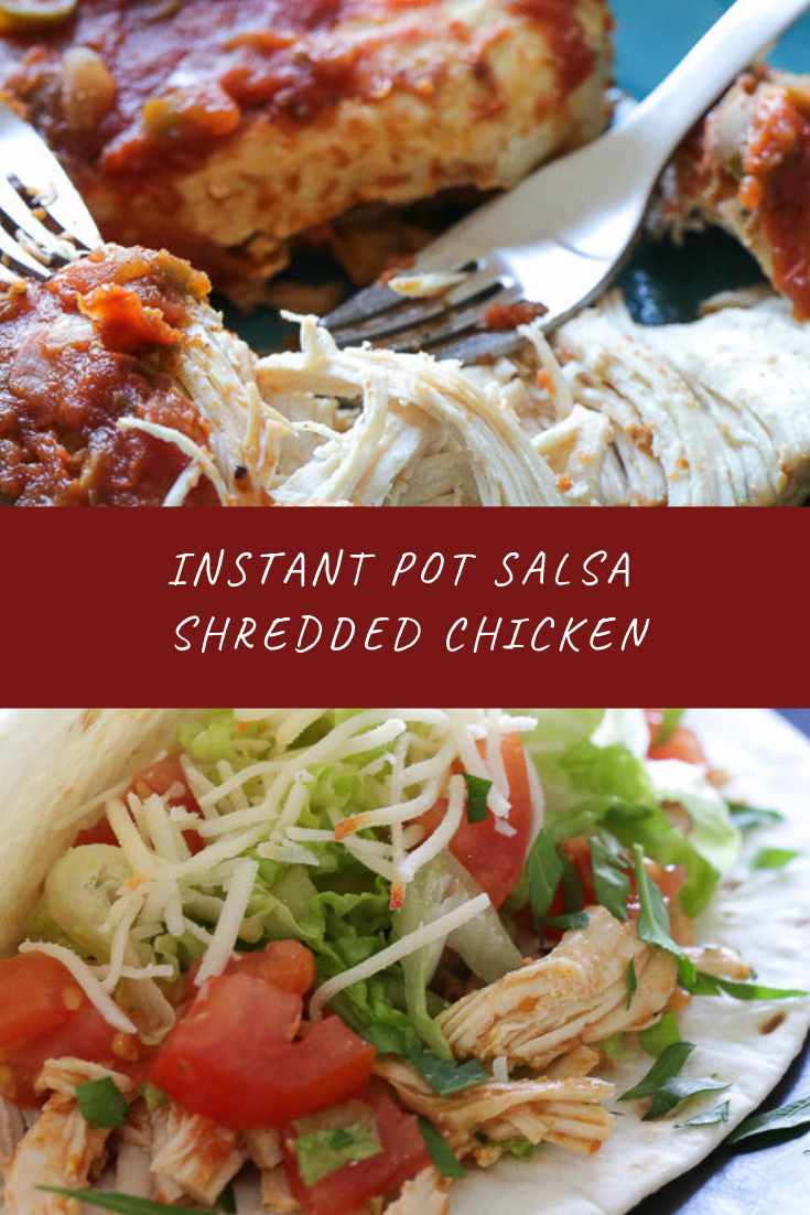 Instant Pot Salsa Shredded Chicken Recipe