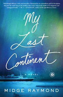 Book Review and GIVEAWAY: My Last Continent, by Midge Raymond