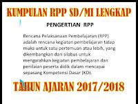 Kumpulan RPP Kurikulum 2013 SD Kelas 1,2,3,4,5,6 Lengkap Terbaru Tahun AJARAN 2017/2018