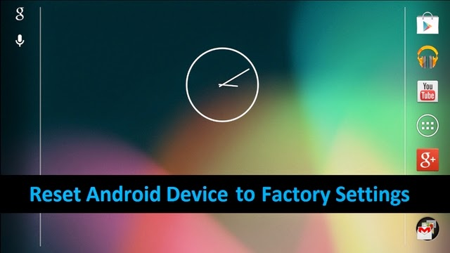 How to Factory Reset Your Android Phone or Tablet When It