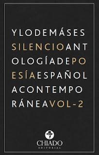 https://www.chiadoeditorial.es/libreria/antologia-de-poesia-espanola-contemporanea-y-lo-demas-es-silencio-vol-ii