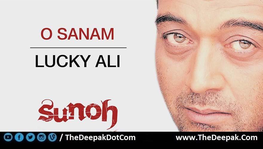 O Sanam Chords Strumming Lucky Ali Sunoh Thedeepak
