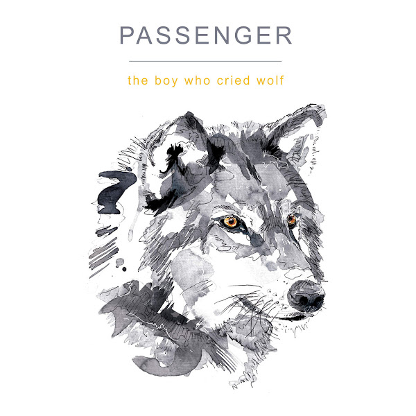 Passenger - The Boy Who Cried Wolf Cover
