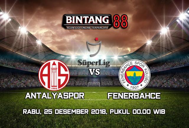 Prediksi Antalyaspor vs Fenerbahce 25 Desember 2018