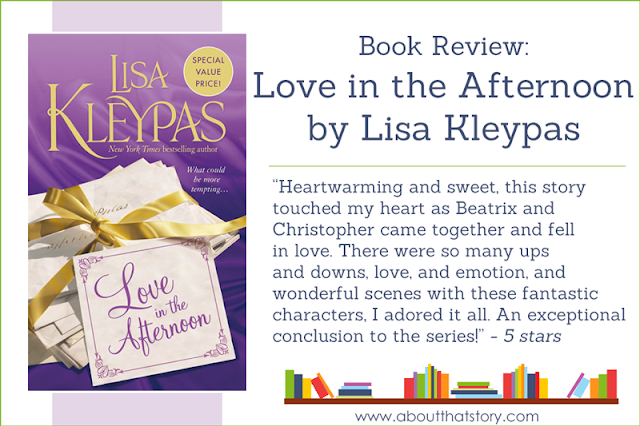 Book Review: Love in the Afternoon by Lisa Kleypas | About That Story
