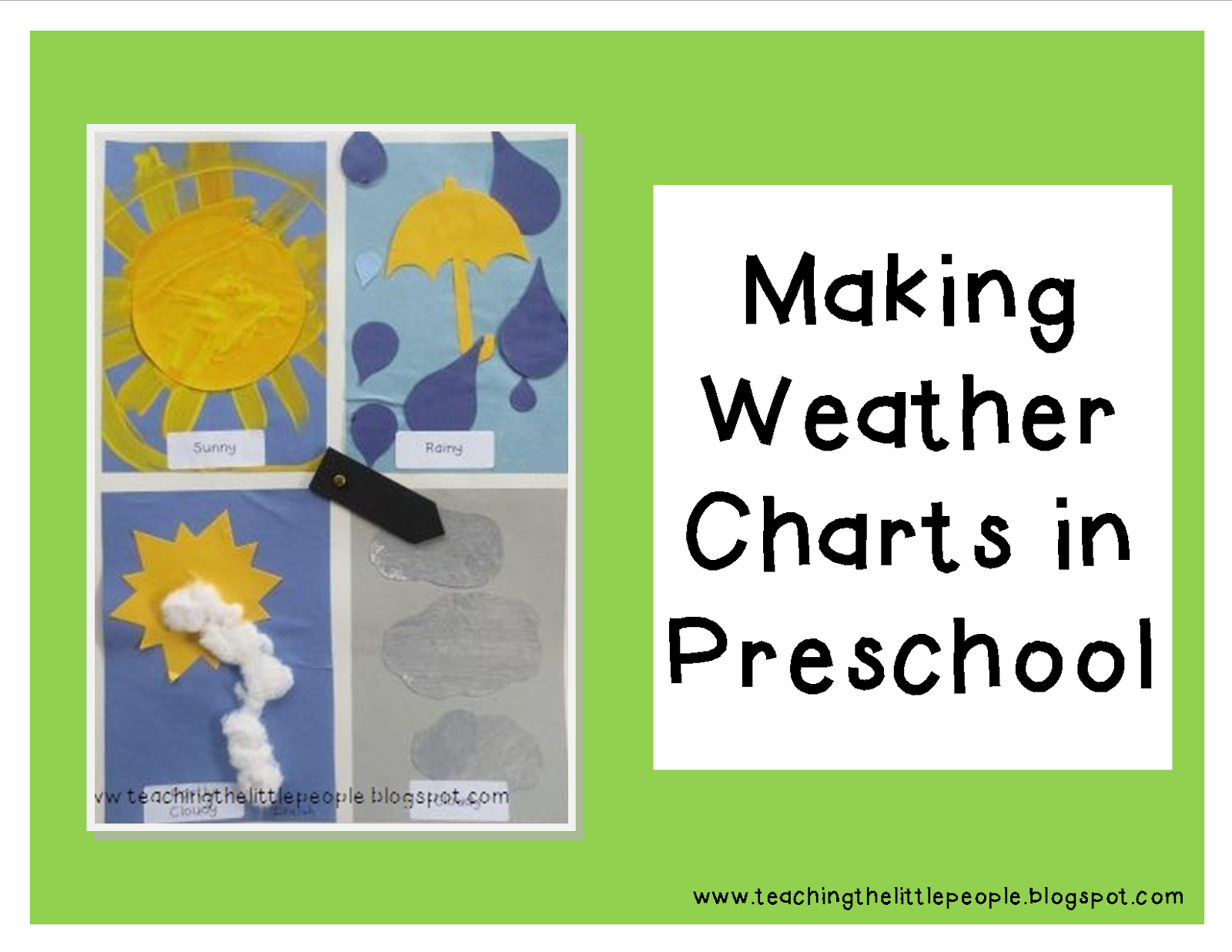 Teaching The Little People Making Weather Charts In Preschool