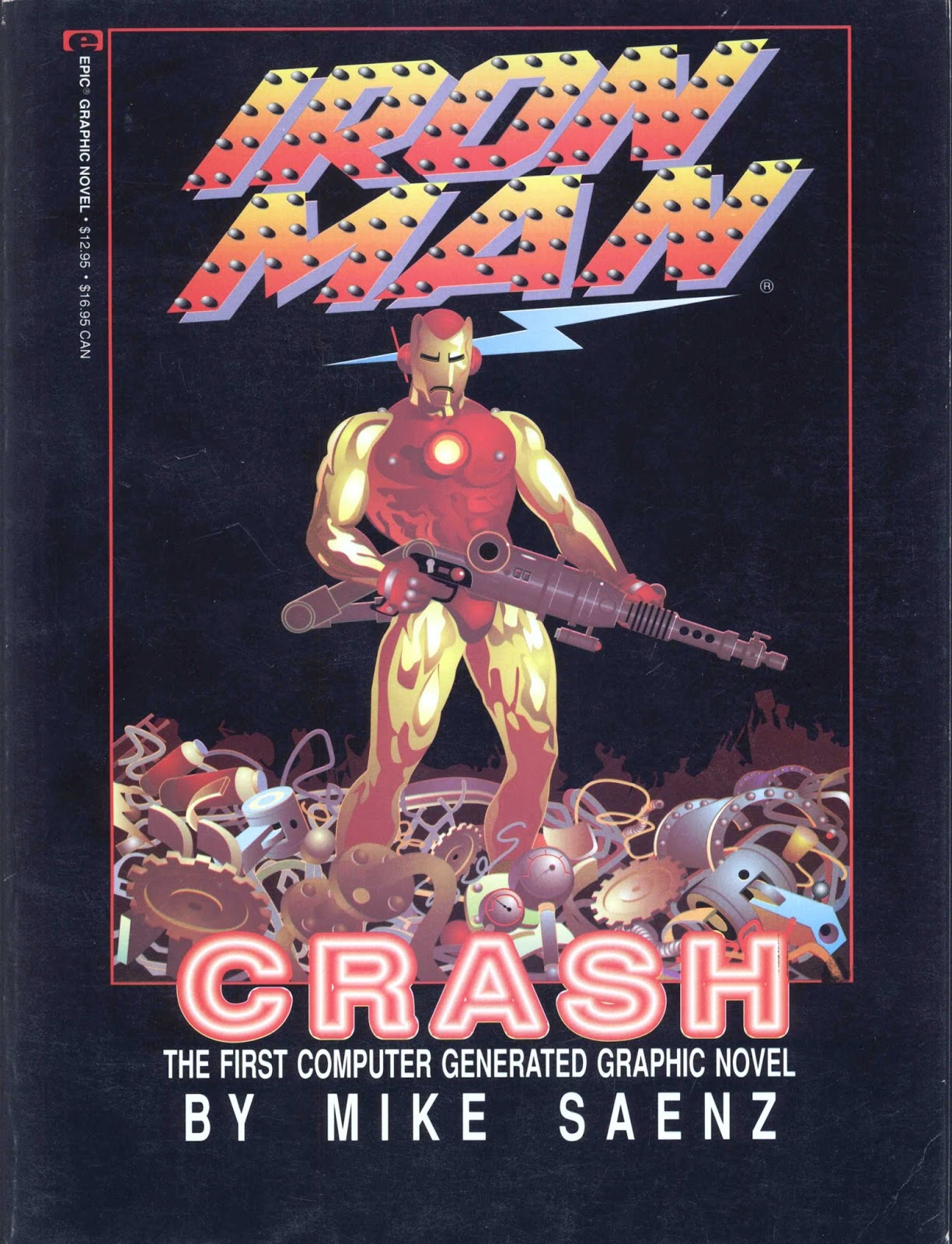 the porpor books blog sf and fantasy books iron man crash 72 pp was published as a marvel graphic novel in 1988 along the 65 pp graphic novel there is a 7 page afterward featuring an essay from