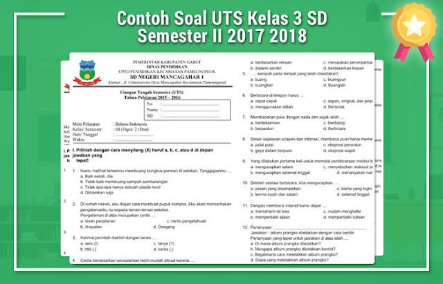 Contoh Soal UTS Kelas 3 SD Semester II 2017 2018