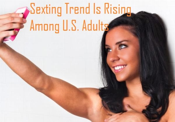 Sexting Trend Is Rising Among U.S. Adults