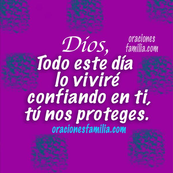oraciones de proteccion de Dios oracion de la manana