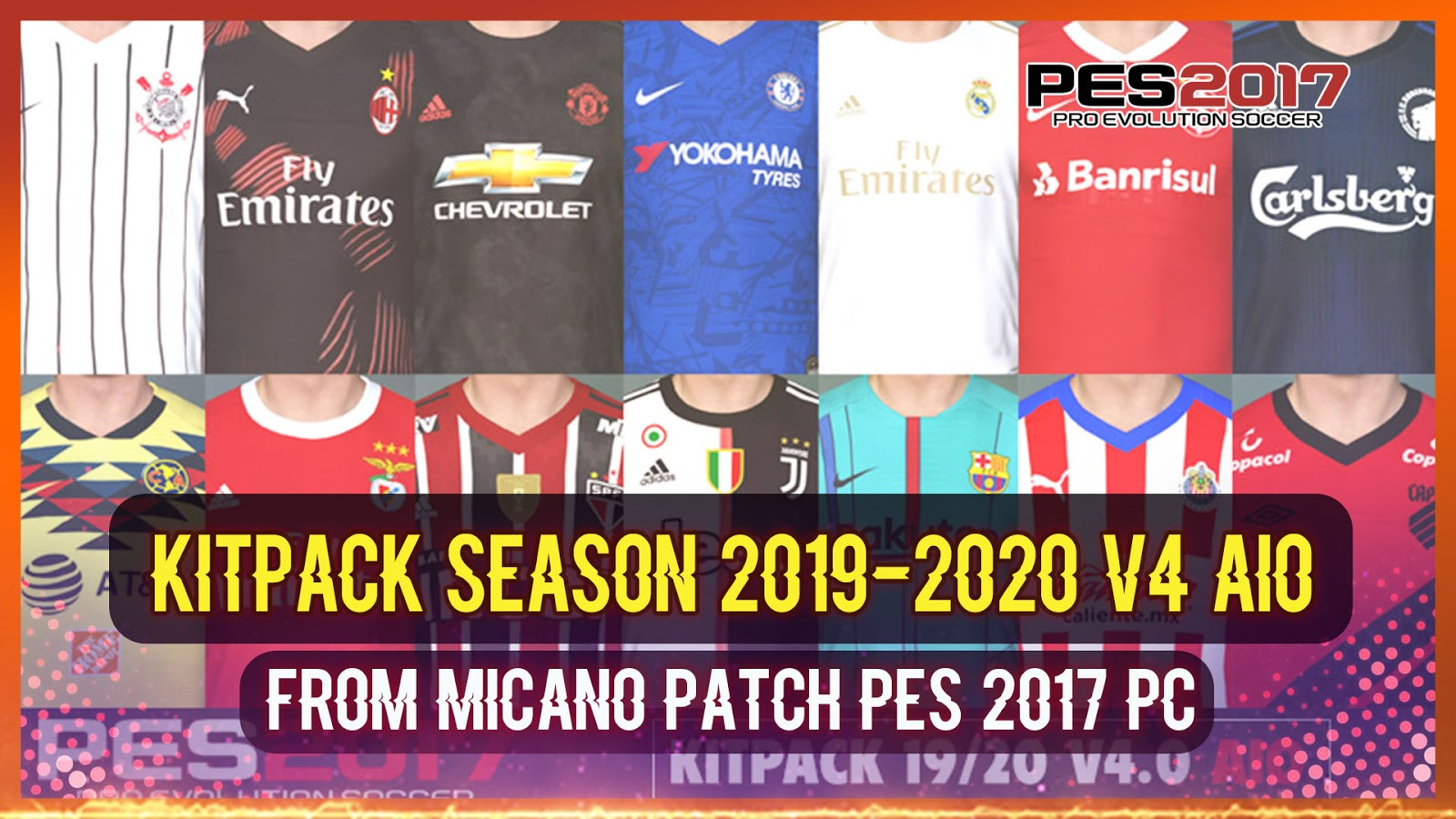 b8024bfb0c7 PES 2017 Kitpacks Season 2019 20 V4 AIO from Micano4u Patch Download  Install on PC