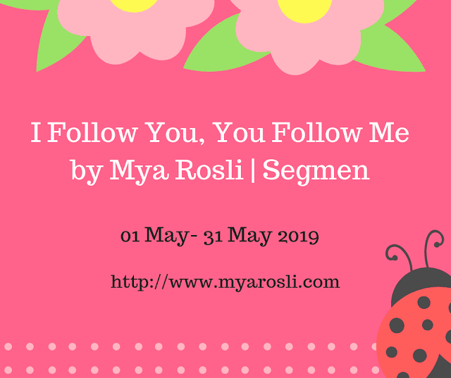 Segmen I Follow You, You Follow Me by Mya Rosli