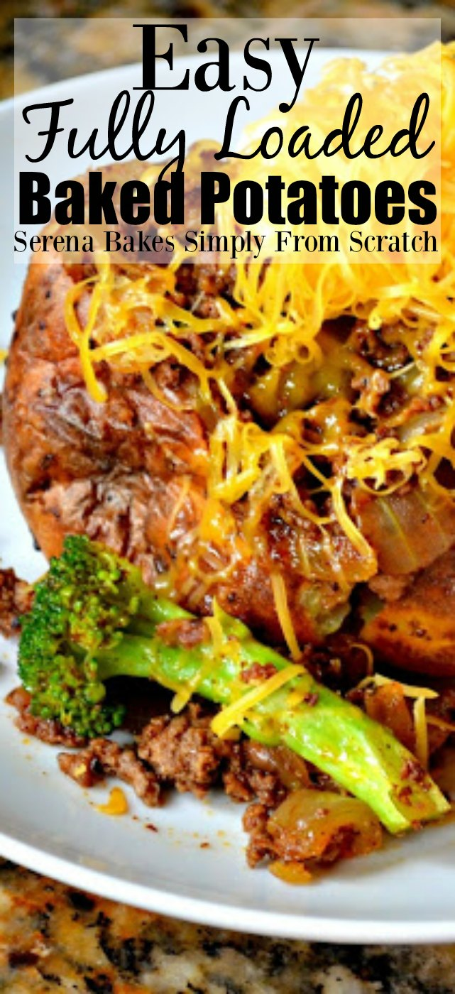 Easy to make Fully Loaded Baked Potatoes are a super simple dinner idea!