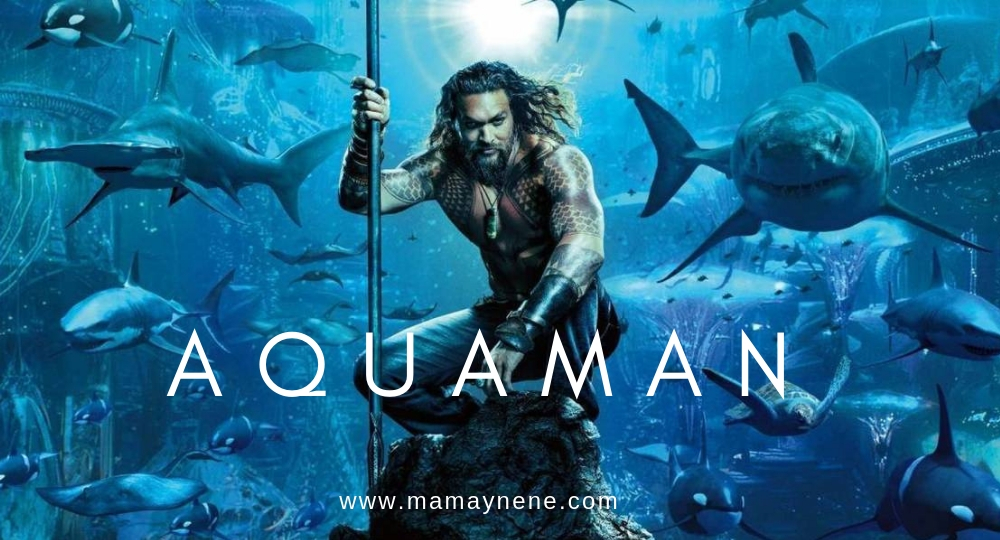AQUAMAN-CINE-WARNER-OPINION-FAMILIA-MAMAYNENE